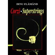 Corzi? Superstrings