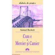 CUM E. MERCIER SI CAMIER