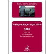 Curtea de Apel Constanta. Buletinul jurisprudentei. Jurisprudenta sectiei civile 2005