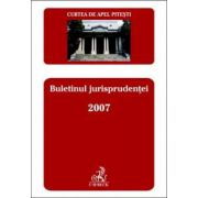 Curtea de Apel Pitesti. Buletinul jurisprudentei 2007