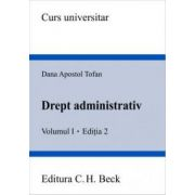 Drept administrativ. Volumul I. Editia 2