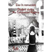 Elev în comunism - Student during the Communist Regime