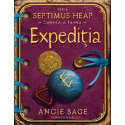 EXPEDITIA - cartea a patra Seria SEPTIMUS HEAP