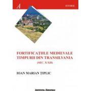 FORTIFICATIILE MEDIEVALE TIMPURII DIN TRANSILVANIA (SEC. X-XII)