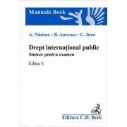 Drept international public. Sinteze pentru examen. Editia 5