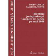 Buletinul jurisprudentei. Culegere de decizii pe anul 2008