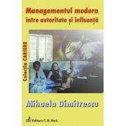 Managementul modern intre autoritate si influenta