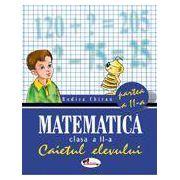 Matematica, clasa a II-a Caietul elevului. Partea a II-a