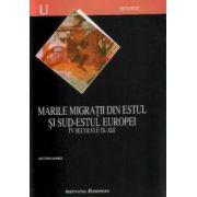 MARILE MIGRATII DIN ESTUL SI SUD-ESTUL EUROPEI IN SECOLELE IX-XIII