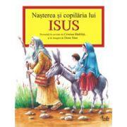 Naşterea şi copilăria lui Isus povestită în cuvinte de Cristian Bădiliţă şi în imagini de Done Stan