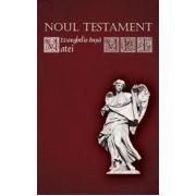 Noul Testament - Evanghelia după Matei