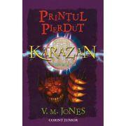 PRINTUL PIERDUT: KARAZAN cartea a 3-a
