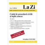 Codul de procedura civila si legile conexe (actualizat la 15. 03. 2010). Cod 385