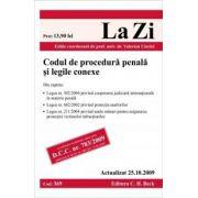 Codul de procedura penala si legile conexe (actualizat la 25. 10. 2009). Cod 369