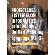 Proiectarea sistemelor informatice prin limbajul 'Unified modeling language' (PSI 2)
