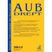 Analele Universitatii din Bucuresti - Drept, Nr. I-II/2008