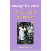 ROZE, CRINI, METAFORE