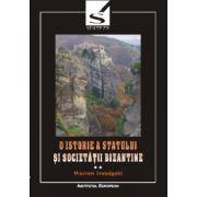 O ISTORIE A STATULUI SI SOCIETATII BIZANTINE (II)