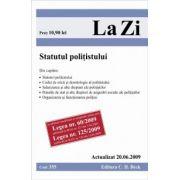 Statutul politistului (actualizat la 20. 06. 2009). Cod 355