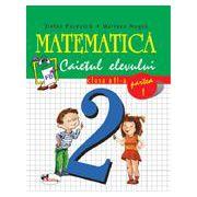 Matematica, clasa a II-a. Caietul elevului. Partea I-a