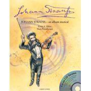 STRAUSS - UN ALBUM MUZICAL (cu CD muzical)