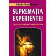 Suprematia experientei Conservatorismul anglo-saxon
