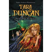 DRAGONUL RENEGAT vol. 4 TARA DUNCAN