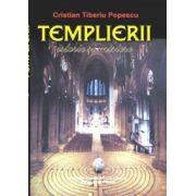 Templierii istorie si mistere