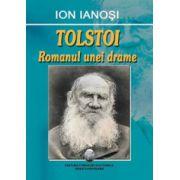 Tolstoi - Romanul unei drame