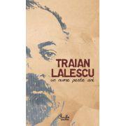 Traian Lalescu - un nume peste ani -