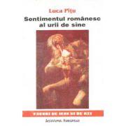 SENTIMENTUL ROMANESC AL URII DE SINE (ED A II-A)