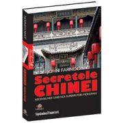 Secretele Chinei - Ascensiunea unei noi superputeri mondiale