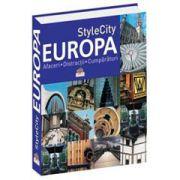 StyleCity EUROPA - Afaceri. Distracţii. Cumparaturi