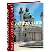 Arhitectura - Renasterea matură, barocul, neoclasicismul, sec. XIX - Vol. 11