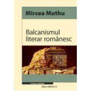 BALCANISMUL LITERAR ROMANESC