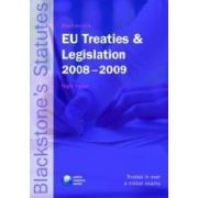 Blackstone s EU Treaties and Legislation 2008 - 2009 (Blackstone s Statutes)