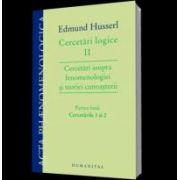 Cercetari logice II. Cercetari asupra fenomenologiei si teoriei cunoasterii. Partea intai: Cercetarile 1 si 2