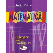 Matematica, culegere pentru clasele I-IV