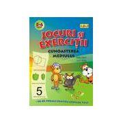Jocuri si exercitii - Cunoasterea mediului 5-6 ani