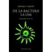 De la bacterii la om. Evolutia lumii vii