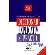 Dicţionar explicativ şi practic al limbii române de azi
