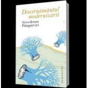 Discernamantul modernizarii
