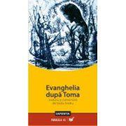 EVANGHELIA DUPA TOMA tradusa si comentata de Vasile Andru