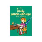 Invat bunele maniere (carte de colorat)
