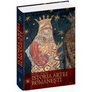 Istoria Artei Româneşti