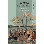 Japonia lui Lafcadio Hearn. Antologie de Donald Richie