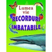 Recorduri imbatabile - Lumea vie