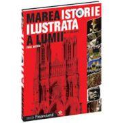 Marea istorie ilustrată a lumii - vol 3