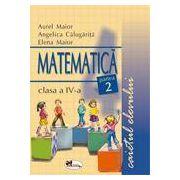 Matematica clasa a IV-a. Caietul elevului. Partea a II-a