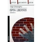Memorii II - Ispita Libertatii